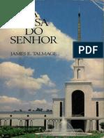 LIVROS RAROS - A Casa Do Senhor (Portugues) (Talmage)