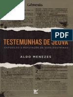 Testemunhas de Jeova - Exposicao e Refutacao de Suas Doutrinas - Aldo Menezes
