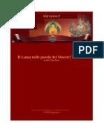 Il Lama Nelle Parole Dei Maestri Tibetani - Italo Choni Dorje