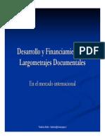 desarrolloyfiananciamientodeproyectosdocumentalesenelmercadointernacional-100408120519-phpapp01