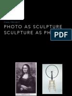 photo as sculpture sculpture as photo