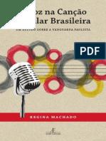 A voz na Canção Popular Brasileira - Um estudo sobre a vanguarda paulista