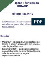 OT-IBR_004-2012 - Graus de Precisão Do Orçamento