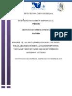 REPORTE DE LAS NECESIDADES LEGALES, SOCIALES, PARA LA REALIZACIÓN DEL ANÁLISIS DE PUESTOS, VENTAJAS Y DESVENTAJAS DEL RECLUTAMIENTO INTERNO Y EXTERNO