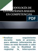 metodologiadelaenseanzabasadaencompetencias-100910013738-phpapp01.pptx