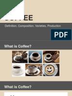 Beverage Report- Coffee