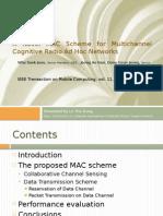 A Novel MAC Scheme for Multichannel Cognitive Radio Ad Hoc Networks