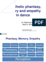 Kinesthetic Phantasy, Memory and Empathy