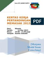 Kertas Kerja Pertandingan Memasak 2015 Unit Beruniform SK Lahad Datu 3