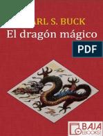 El Dragon Magico - Pearl S. Buck