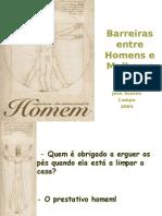 Barreiras entre Homens e Mulheres