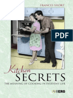 Kitchen Secrets the Meaning of Cooking in Everyday Life
