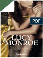 Lucy Monroe - Entre la Ambici¢n y el Deseo - Su Posesi¢n Ms Preciada