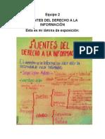EQUIPO 2. FUENTES DEL DERECHO A LA INFORMACIÓN
