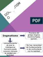 dogmatismo