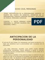 ANTICIPACION_DE_LA_PERSONALIDAD_civil_personas juridicas.pptx