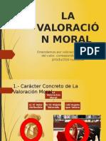 La Valoración Moral