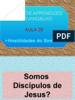 ( Espiritismo) - E A E - Aula 29 - Hostilidades Do Sinedrio.pptx