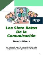 Los 7 Retos de La Comunicacion - Dennis Rivers