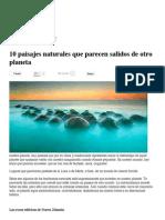 10 paisajes naturales que parecen salidos de otro planeta _ Noticias de ecologia y medio ambiente.pdf