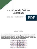 Estrutura de Sólidos Cristalinos