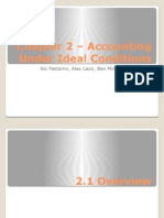 Accounting under ideal condition