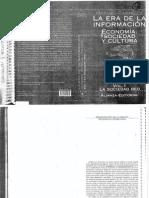 3. Castells. 1996. La Era de La Información. Economía, Sociedad, y Cultura (1)
