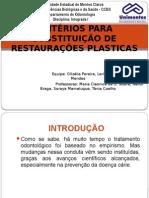 Critérios para substituições de restaurações plásticas