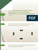 Los Movimientos Sociales Como Agrupaciones Históricamente Especificas