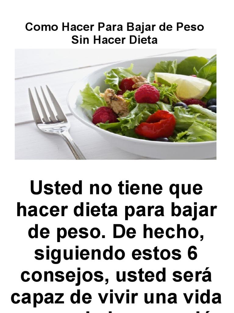 cómo hacer dieta para bajar de peso rápido