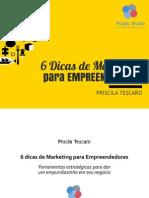 6Dicas Marketing Empreendededores