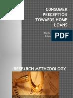 Consumer Perception Towards Home Loans