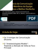 IMPORTANCIA DA COMUNICAÇÃO ENTRE OS MEMBROS DA EQUIPE CIRURGICA.ppt