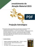 Desenvolvimento Do Poder de Atração Material 2015