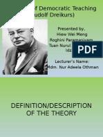 Theories of Democratic Teaching (Rudolf Dreikurs).pptx