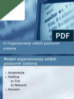 IV Organizovanje Velikih Poslovnih Sistema