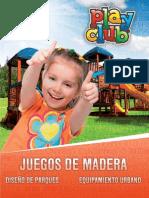 Juegos de Madera -Play Club 2012