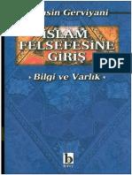 Muhsin Gerviyani               Tercüme Eden Hasan Almas İslam Felsefesine Giriş - Bilgi ve Varlık  .pdf