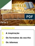 13-A Bíblia - História, Escrita e Legado - Parte1