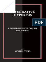 Integrative Hypnosis - Comprehensive Course in Change