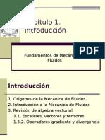 Introducción. Fundamentos de Mecánica de Fluidos