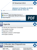 MVPShowCast IT Seguranca ComoEnderecarOsDesafiosDoBYODComOWindowsServer2...