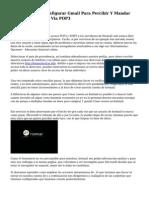 De que manera Configurar Gmail Para Percibir Y Mandar Emails De Hotmail Via POP3