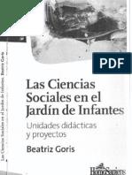 """""""Las Ciencias Sociales en el Jardín de Infantes. Unidades Didácticas y Proyectos."""" Beatriz Goris (descargar en pdf)"""