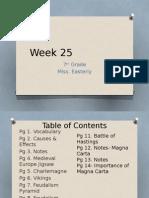 week 25-7th