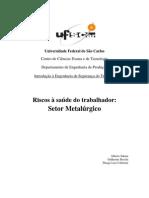 Metalurgica Riscos Setor Metalurgico