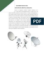 EQUIPAMIENTO BÁSICO PARA Instalación de Tv Satelital