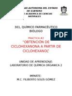 Practica #2 OBTENCIÓN DE CICLOHEXANONA A PARTIR DE CICLOHEXANOL