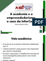 A Academia e o Empreendedorismo - Victor Antunes Vieira