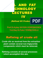 Oil and Fat Technology Lectures IV Refining